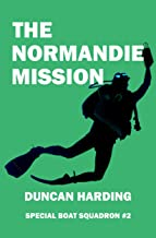 The Normandie Mission (Special Boat Squadron Book 2)
