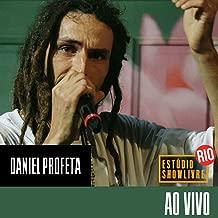 Daniel Profeta no Estúdio Showlivre Rio (Ao Vivo)