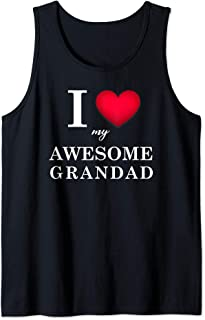 I Love My Awesome Grandad Shirt Novelty Gifts For Men Women Tank Top