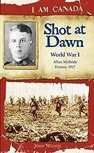 Shot at Dawn: World War I (I Am Canada)