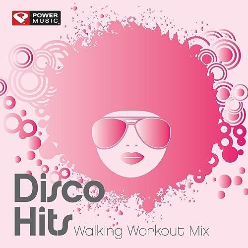 Disco Hits Walking Workout Mix (60 Min Non-Stop Walking Mix