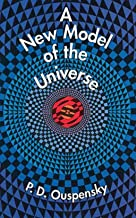 New Model of the Universe illustrated by p.d.ouspensky (English Edition)
