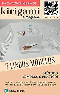 Kirigami - Revista digital nº 001 (Origami arquitetônico Livro 1)