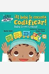 ¡Al bebé le encanta codificar! (Baby Loves Science) Kindle Edition