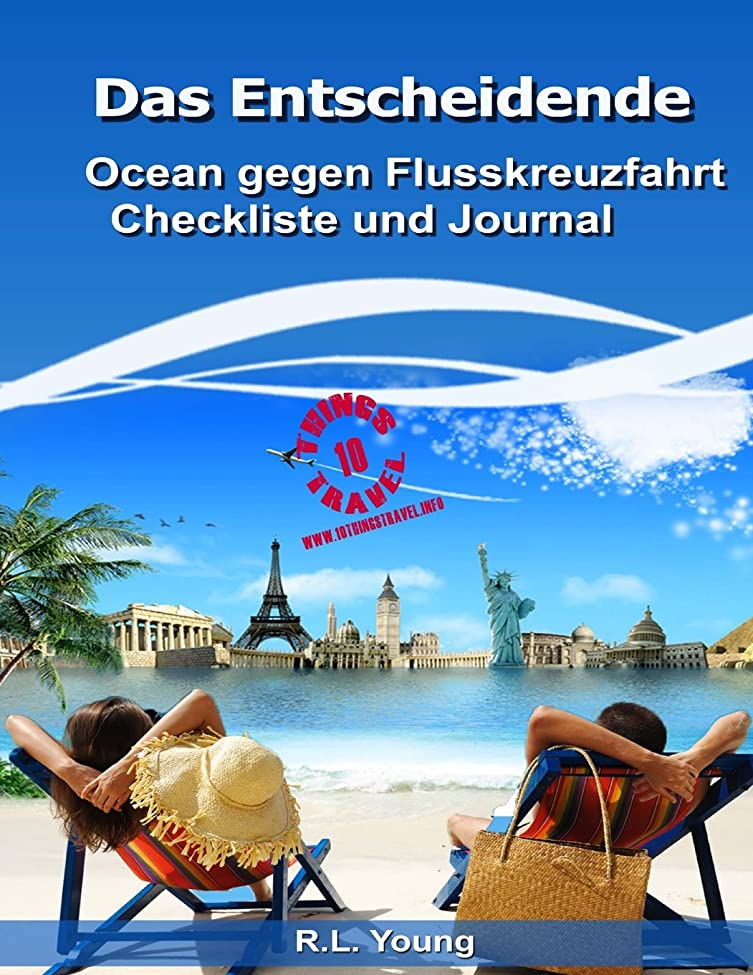 姓意味する師匠Das entscheidende Ocean gegen Flusskreuzfahrt Checkliste und Journal (10 Things Travel)