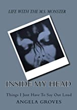 Inside My Head- My Life with Multiple Sclerosis (English Edition)