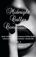 Midnight Caller Confessions: