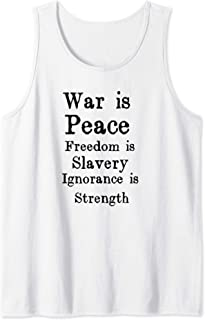 War Is Peace Freedom Is Slavery Ignorance Is Strength Tank Top