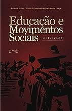 Educaao e Movimentos Sociais: Novos Olhares