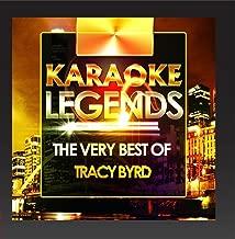 Best tracy byrd karaoke songs Reviews