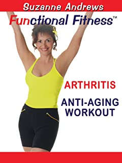 Functional Fitness: Arthritis Anti-Aging Workout with Suzanne Andrews