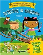 Detective in giardino
