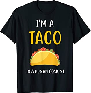 I'm a Taco in a Human Costume T-Shirt