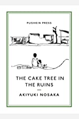 The Cake Tree in the Ruins (Pushkin Collection) (English Edition) eBook Kindle