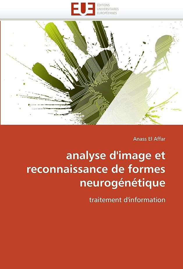 見せます広大なピンポイントAnalyse d''image Et Reconnaissance de Formes Neurogénétique (Omn.Univ.Europ.)