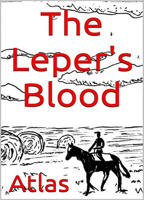 The Leper's Blood (English Edition)