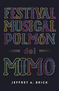 Festival Musical Pulmón del Mimo