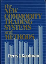 The New Commodity Trading Systems and Methods