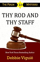 Thy Rod and Thy Staff (Psalm 23 Mysteries Book 12)