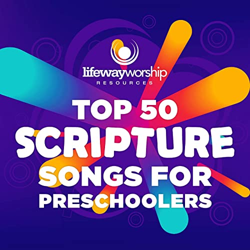 Lifeway Kids - Top 50 Scripture Songs for Preschoolers (2019)