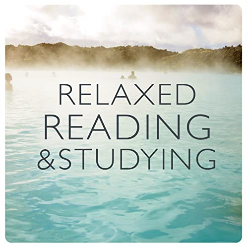 Relaxed Reading and Studying by Reading and Study Music