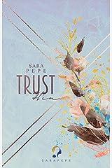 TRUST HIM (TRUST- Reihe 1) Kindle Ausgabe