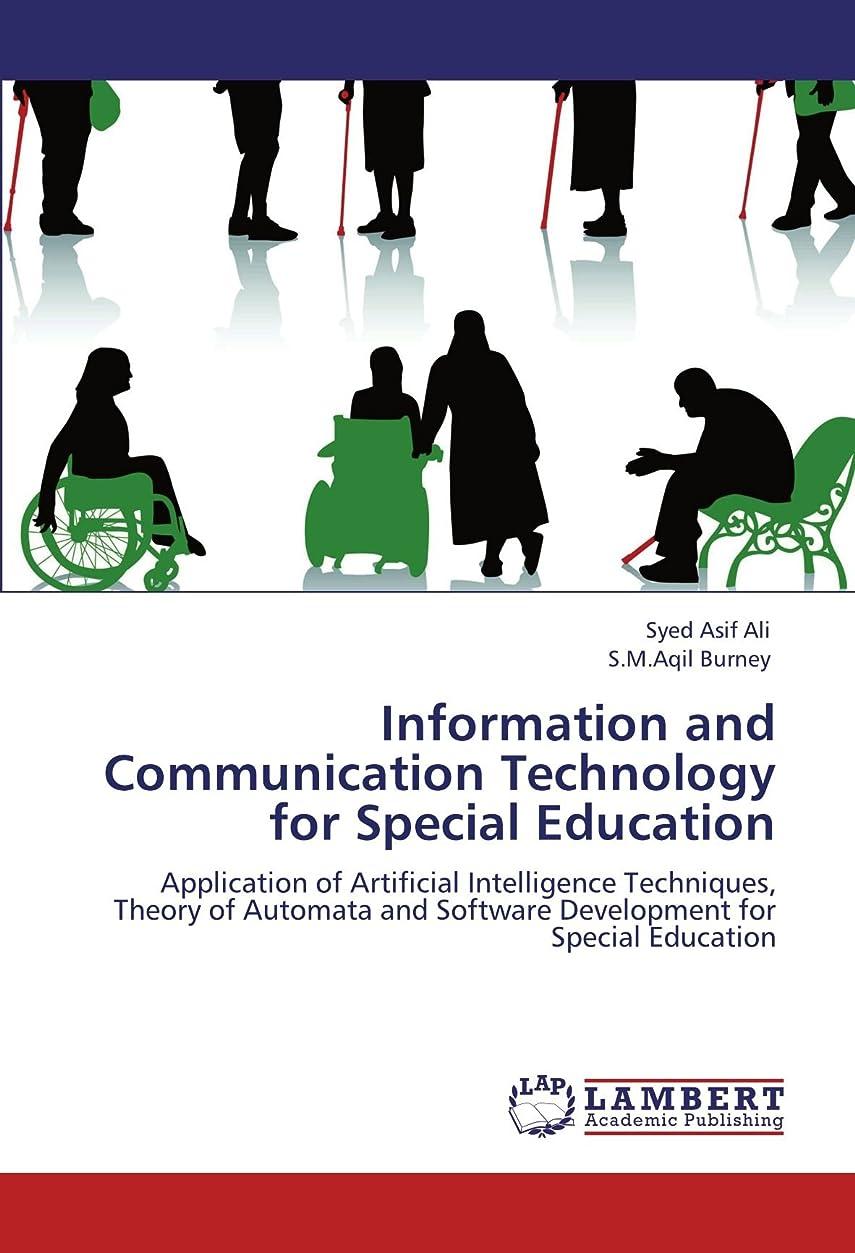 解釈する処方する名門Information and Communication Technology for Special Education: Application of Artificial Intelligence Techniques, Theory of Automata and Software Development for Special Education