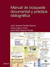 Manual de busqueda documental y practica bibliografica / Search Manual Documentary and Bibliographic Practices (Ozalid) (Spanish Edition)