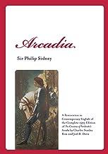 Arcadia: A Romance (Renaissance and Medieval Studies)