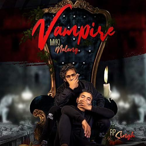 Amazon Com Vampire Feat Kabira Miki Malang Mp3 Downloads