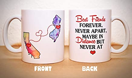 Long Distance Mug - BFF Coffee Mug - Custom State Coffee Mug - Best Friends Mug - Personalized with Your Custom Quote, All States, Countries Available - 11 oz or 15 oz ONE MUG
