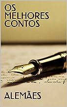 OS MELHORES CONTOS ALEMÃES (Col. Melhores Contos)