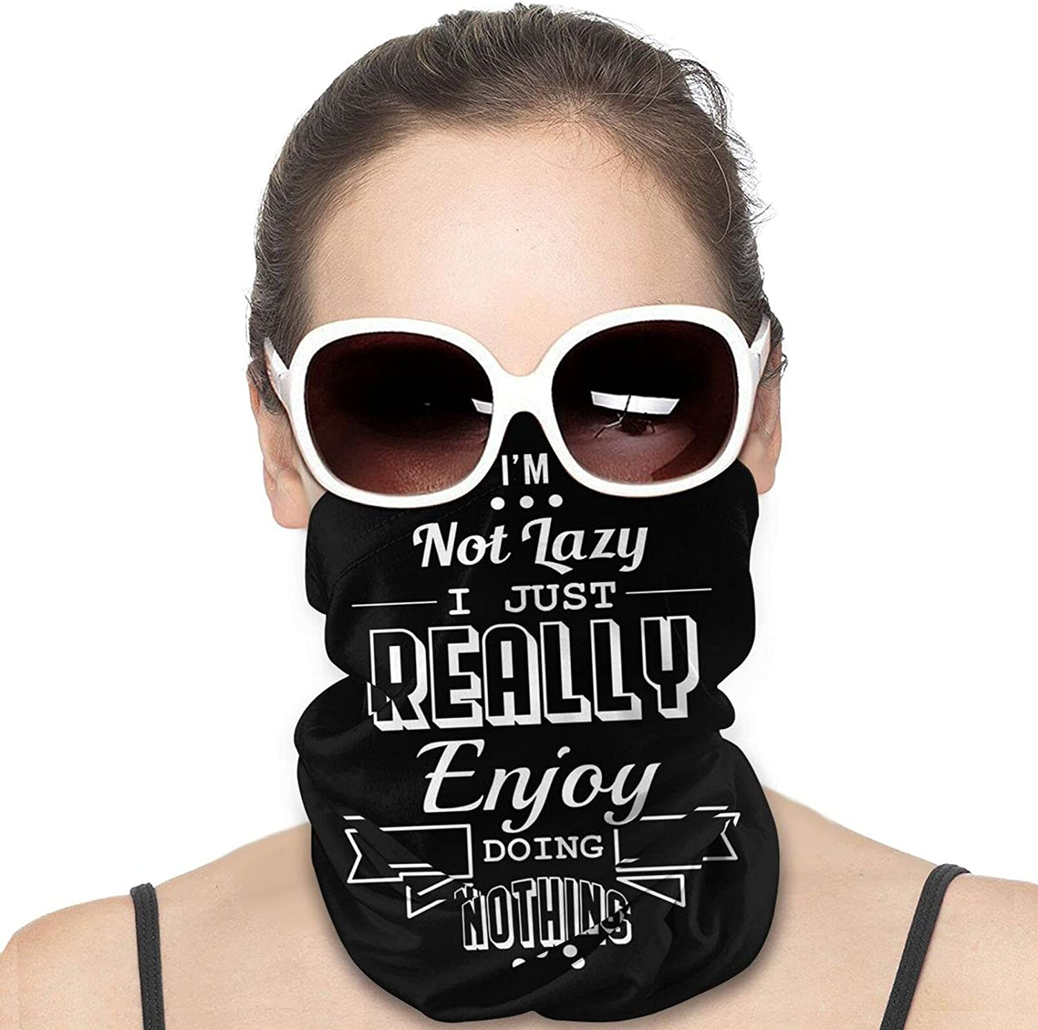 Not Lazy Enjoy Doing Nothing Round Neck Gaiter Bandnas Face Cover Uv Protection Prevent bask in Ice Scarf Headbands Perfect for Motorcycle Cycling Running Festival Raves Outdoors