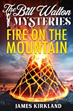 Fire on the Mountain (The Bill Walton Mysteries)