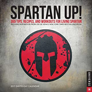 Spartan UP! 2017 Day-to-Day Calendar: 365 Tips, Recipes, and Workouts for Living Spartan