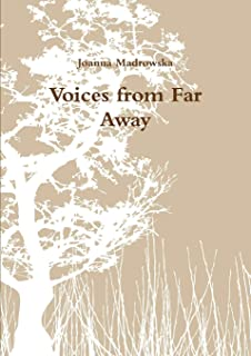 Voices from Far Away