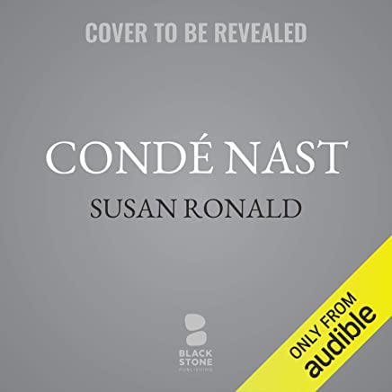 Condé Nast: The Man and His Empire