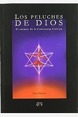 Los peluches de Dios: el renacer de la conciencia crística Tapa blanda