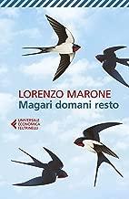 Magari domani resto (Italian Edition)