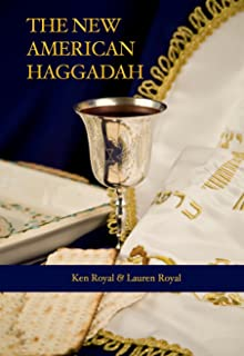 The New American Haggadah: A Simple Passover Seder for the Whole Family