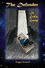 In Evil's Grasp: The Defender Series - Book 4