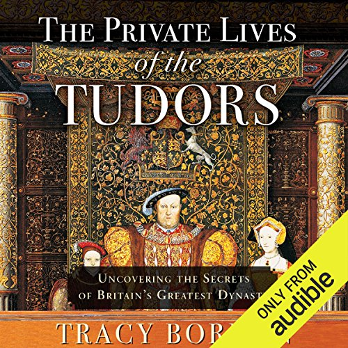 The Private Lives of the Tudors audiobook cover art