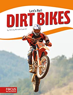 Dirt Bikes (Let's Roll) (Focus Readers: Let's Roll: Beacon Level)
