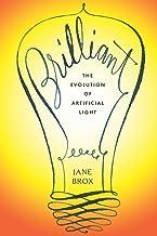 Brilliant: The Evolution of Artificial Light PDF