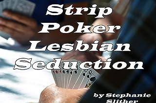 Strip Poker Lesbian Seduction (English Edition)