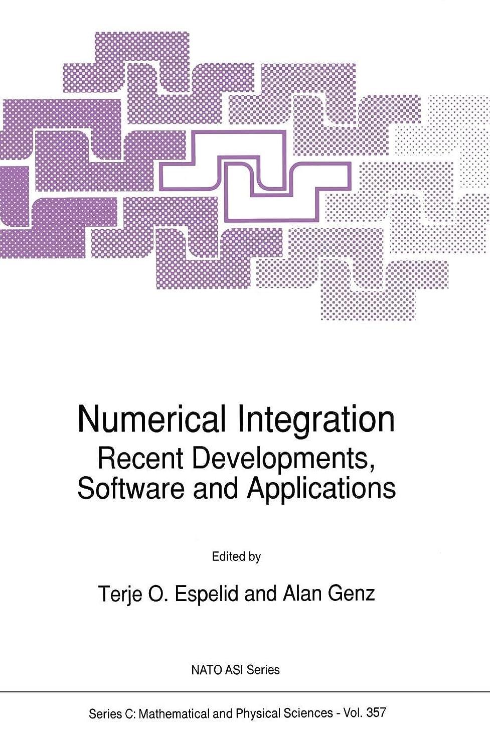 危機分析的な愛撫Numerical Integration: Recent Developments, Software and Applications (Nato Science Series C:)