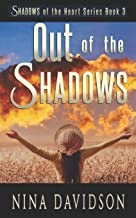 Out of the Shadows (Shadows of the Heart Series)