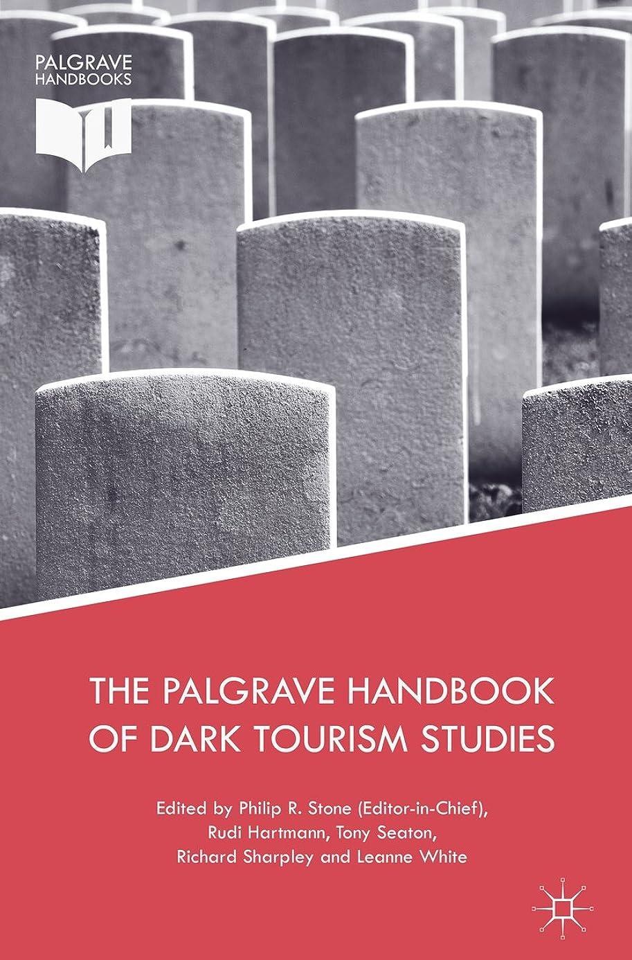 パイルつまらないヘッジThe Palgrave Handbook of Dark Tourism Studies (English Edition)