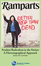 Student Radicalism in the Sixties: A Historiographical Approach (English Edition)