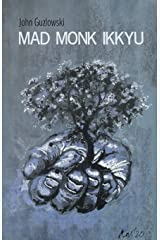 Mad Monk Ikkyu Paperback